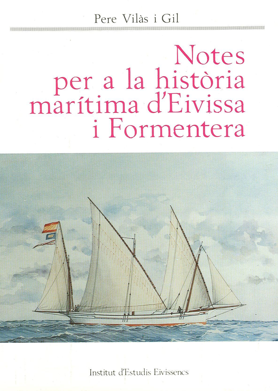 Notes per a la història marítima d'Eivissa i Formentera