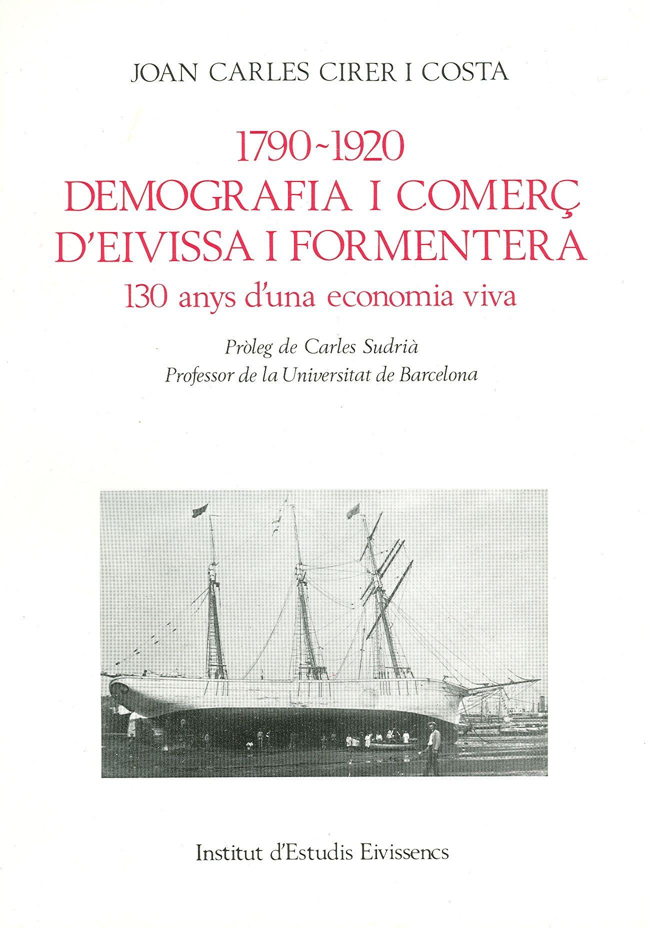 1790-1920  demografia i comerç d'Eivissa i Formentera