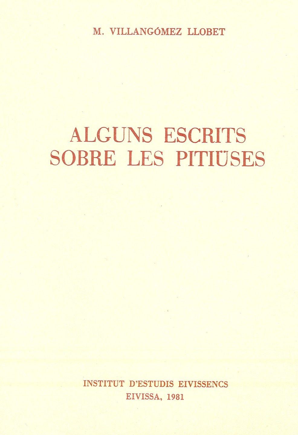 Alguns escrits sobre les Pitiüses