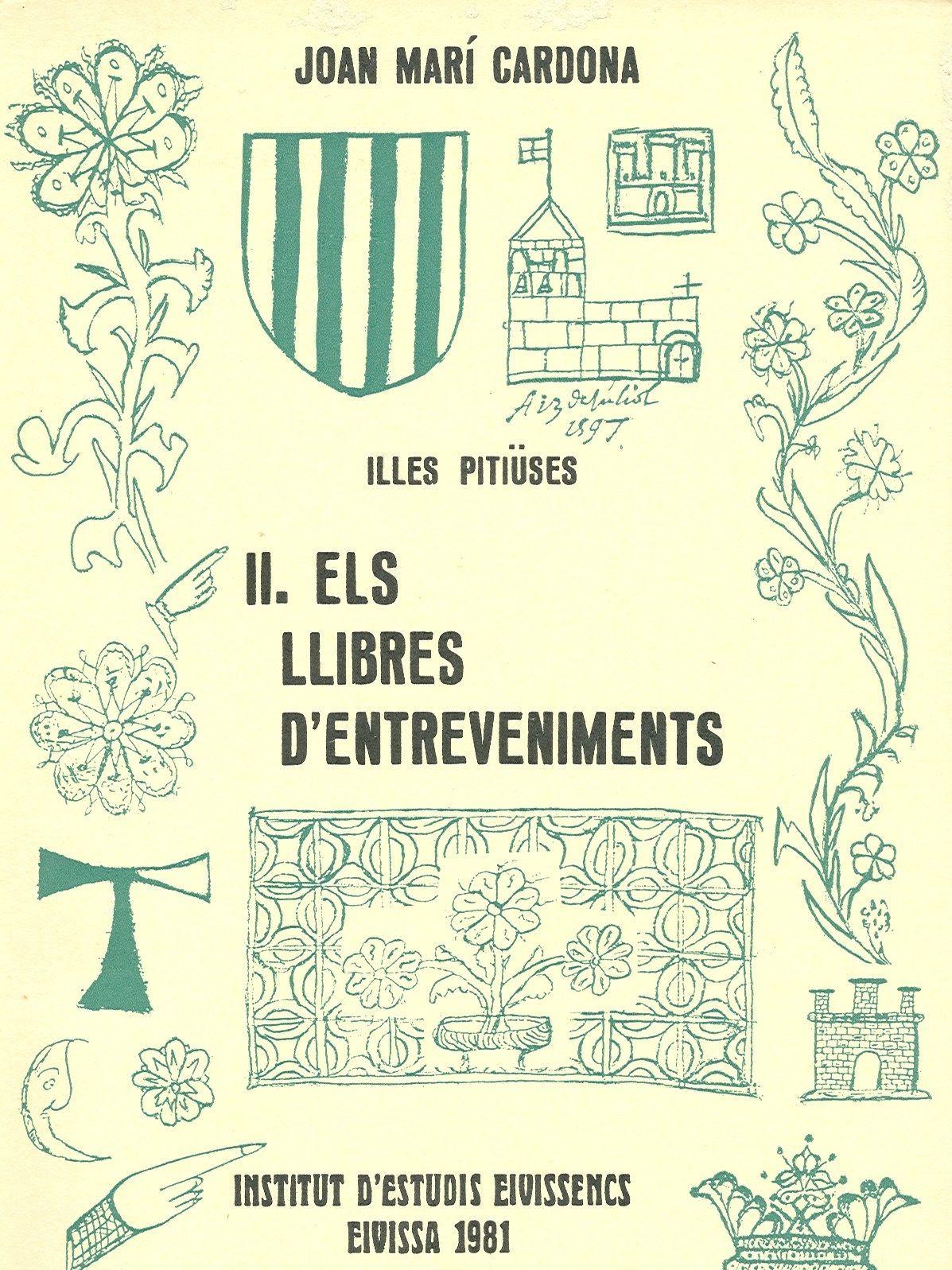Illes-Pitiüses II. Els llibres dentreveniments.