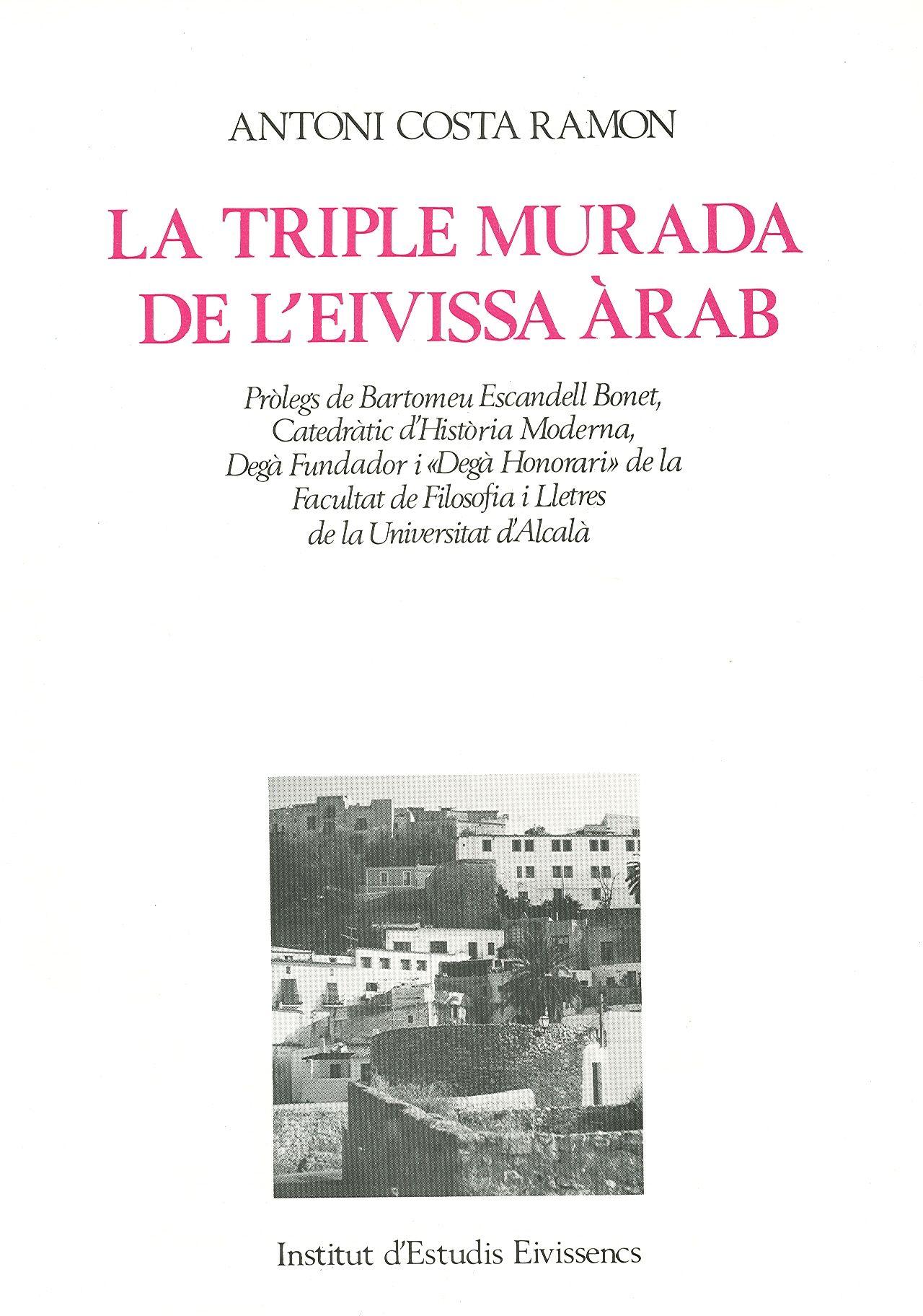 La triple murada de l'Eivissa àrab