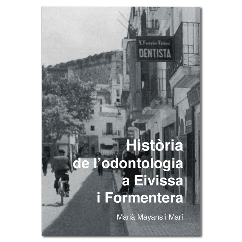 Historia de la l'Odontologia a Eivissa i Formentera-portada