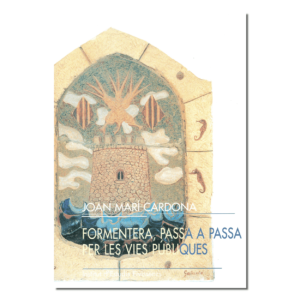 Formentera passa a passa per les vies públiques-portada